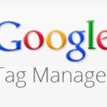 Google Tag Manager — настройка и работа